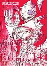 Knights of Sidonia - Volume 14 ebook by Tsutomu Nihei