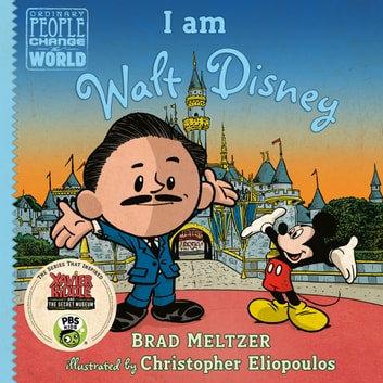 I am Walt Disney ebook by Brad Meltzer