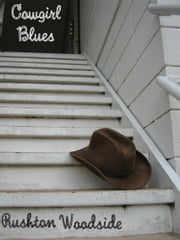 Cowgirl Blues ebook by Rushton Woodside
