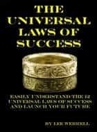 Universal Laws of Success ebook by Lee Werrell