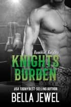 Knights Burden ebook by