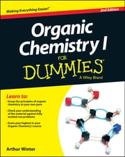 Organic Chemistry I For Dummies ebook by Arthur Winter