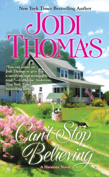 Can't Stop Believing ebook by Jodi Thomas