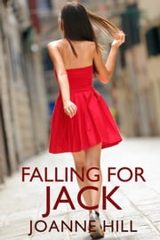 Falling for Jack ebook by Joanne Hill