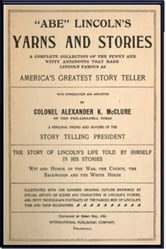 """Abe"" Lincoln's Yarns and Stories ebook by Alexander McClure"
