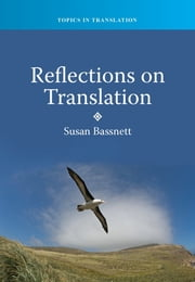 Reflections on Translation ebook by Prof. Susan Bassnett