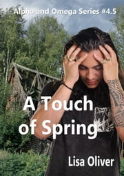 A Touch of Spring ebook by Lisa Oliver