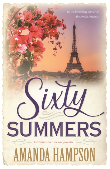 Sixty Summers ebook by Amanda Hampson