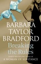 Breaking the Rules ebook by Barbara Taylor Bradford