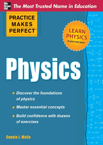 Practice makes perfect physics ebook by connie j wells practice makes perfect physics ebook by connie j wells fandeluxe Gallery