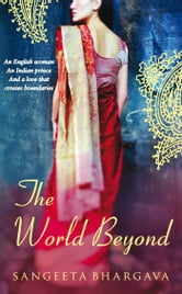 The World Beyond ebook by Sangeeta Bhargava