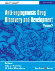 Anti-Angiogenesis Drug Discovery and Development Volume 2 - . ebook by Prof. Dr. Atta-ur-Rahman,Prof. Dr. M. Iqbal Choudhary