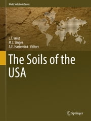 The Soils of the USA ebook by L.T. West,M.J. Singer,A.E. Hartemink