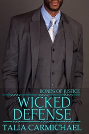 Wicked Defense - Bonds of Justice, #4 ebook by Talia Carmichael