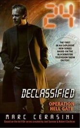 24 Declassified: Operation Hell Gate ebook by Marc Cerasini