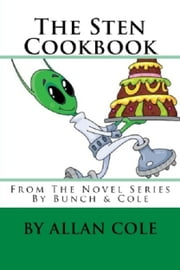 The Sten Cookbook ebook by Allan Cole
