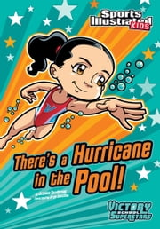 There's a Hurricane in the Pool! ebook by Jessica Gunderson,Jorge Horacio Santillan