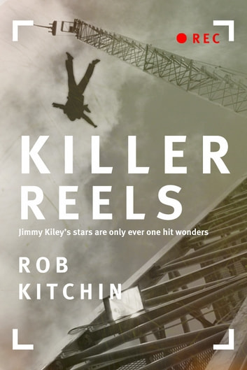 Killer Reels ebook by Rob Kitchin