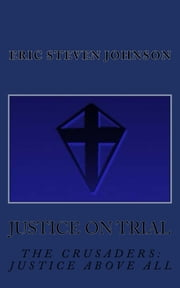 Justice on Trial ebook by Eric Steven Johnson