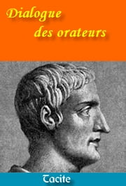 Dialogue des orateurs ebook by Tacite,Jean-Louis Burnouf