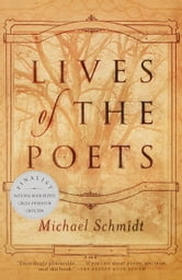 Lives of the Poets ebook by Michael Schmidt