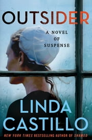 Outsider - A Novel of Suspense ebook by Linda Castillo