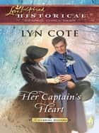 Her Captain's Heart (Mills & Boon Historical) ebook by Lyn Cote