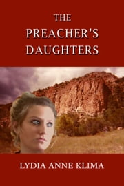 The Preacher's Daughters ebook by Lydia Anne Klima