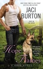 Hope Flames ebook by Jaci Burton