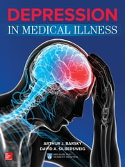 Depression in Medical Illness ebook by Arthur J. Barsky,David A. Silbersweig