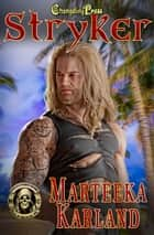 Stryker ebook by Marteeka Karland