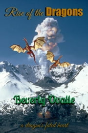 Rise of the Dragons ebook by Beverly Ovalle
