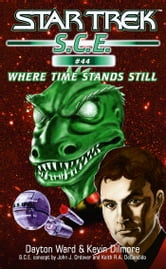 Star Trek: Where Time Stands Still ebook by Dayton Ward,Kevin Dilmore