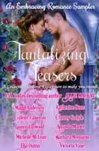 Tantalizing Teasers ebook by Allie Mackay, Maggi Andersen, Katherine Bone,...