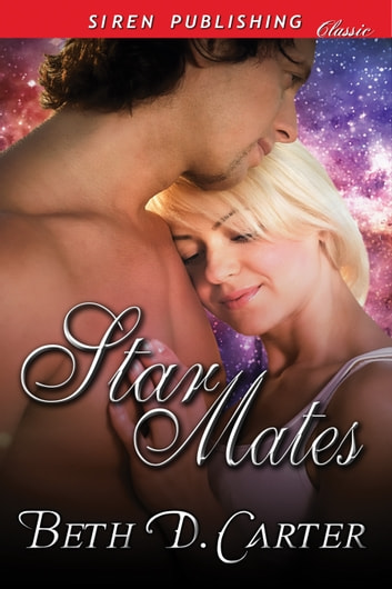 Star Mates ebook by Beth D. Carter