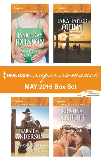 Harlequin Superromance May 2016 Box Set - An Anthology ebook by Janice Kay Johnson,Sarah M. Anderson,Tara Taylor Quinn,Kristina Knight