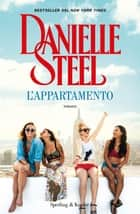 L'appartamento eBook by Danielle Steel