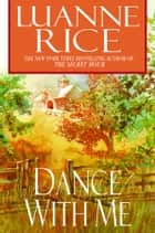 Dance with Me ebook by Luanne Rice