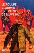 Une valse de slave nu ebook by Vladimir Vladimir