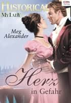 Herz in Gefahr ebook by Meg Alexander