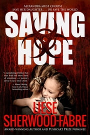 Saving Hope ebook by Liese Anne Sherwood-Fabre