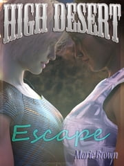 High Desert Escape ebook by Marie Brown
