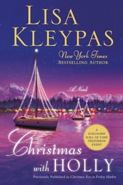 Christmas with Holly ebook by Lisa Kleypas
