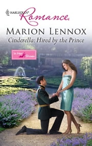 Cinderella: Hired by the Prince ebook by Marion Lennox
