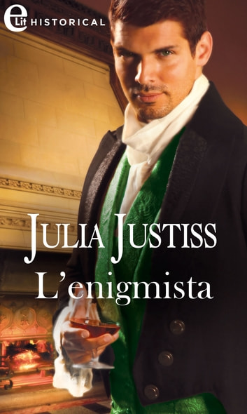 L'enigmista (eLit) ebook by Julia Justiss