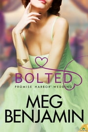 Bolted ebook by Meg Benjamin