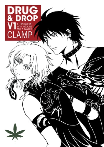 Drug and Drop Volume 1 ebook by CLAMP