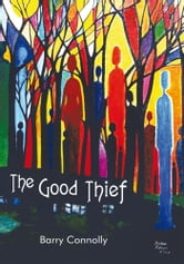 The Good Thief ebook by Barry Connolly