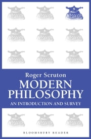 Modern Philosophy - An Introduction and Survey ebook by Roger Scruton