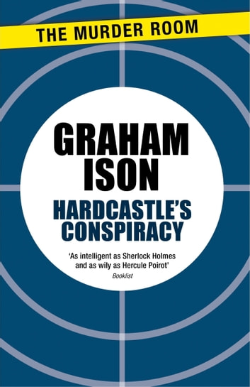 Hardcastle's Conspiracy ebook by Graham Ison